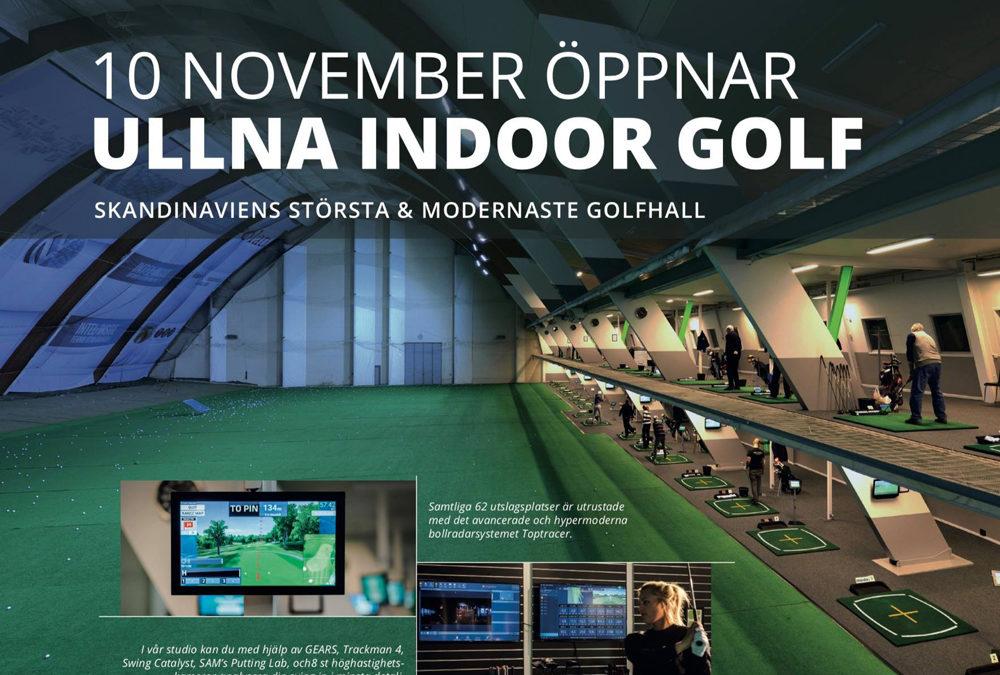 – Ullna Indoor öppnar