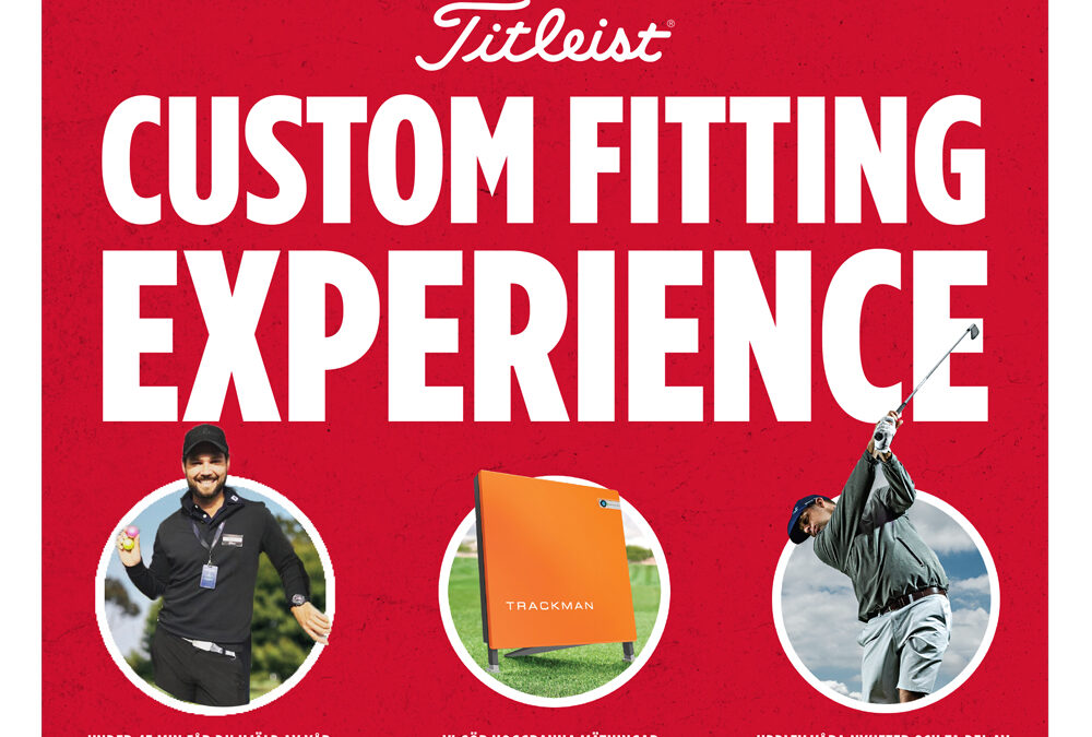 – Titleist Club Fitting